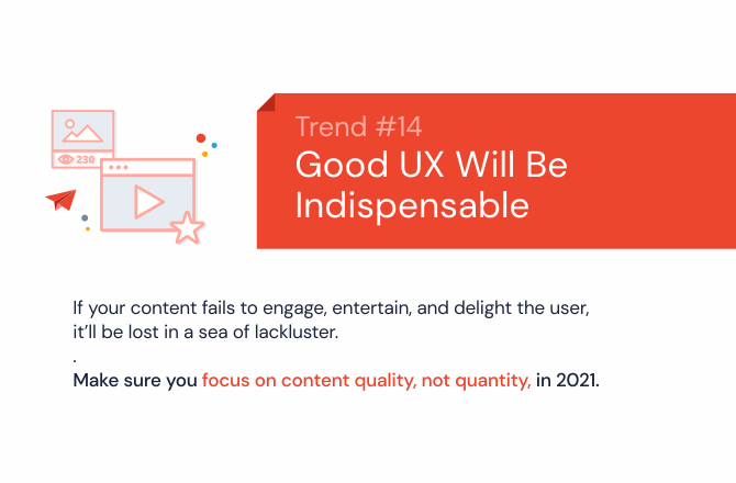 Good user experience (UX) will become indispensable